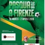 """Scuola Calcio – La festa del calcio giovanile al 7° torneo """"Pasqua a Firenze"""""""